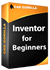 2011 Inventor for Beginners